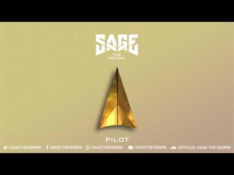 Sage The Gemini - Pilot [Official Audio]