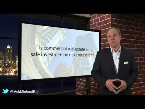 Is Commercial Real Estate a Safe Investment in the Next Recession?
