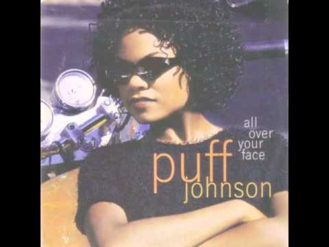Puff Johnson - All Over Your Face (Chucky T's No Rap Remix)