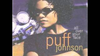 Puff Johnson - All Over Your Face (Chucky T