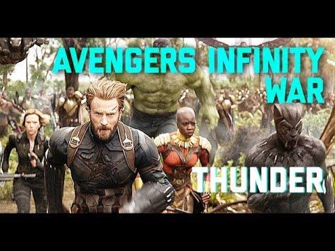 Avengers: Infinity War // Thunder (Imagine Dragons)