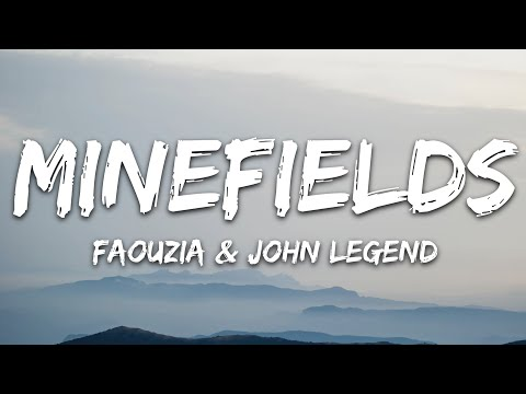 Faouzia John Legend - Minefields
