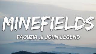 Download Faouzia & John Legend - Minefields (Lyrics)