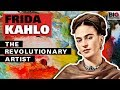 Frida Kahlo: World–Renowned Artist Who Overcame Polio