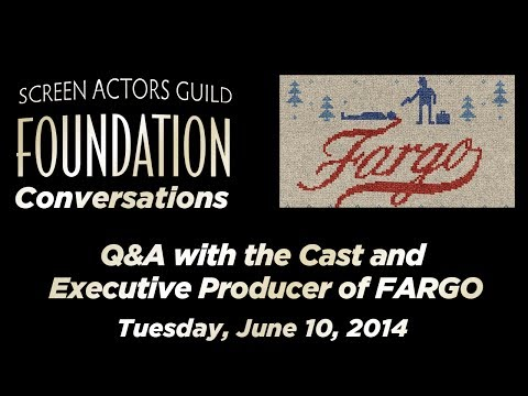Conversations with the Cast and Executive Producer of FARGO
