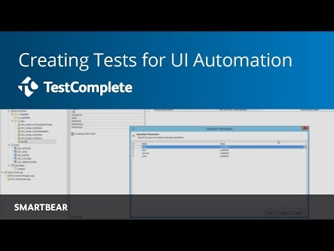 Creating Your Tests: How to Build a Successful UI Automation Framework   TestComplete