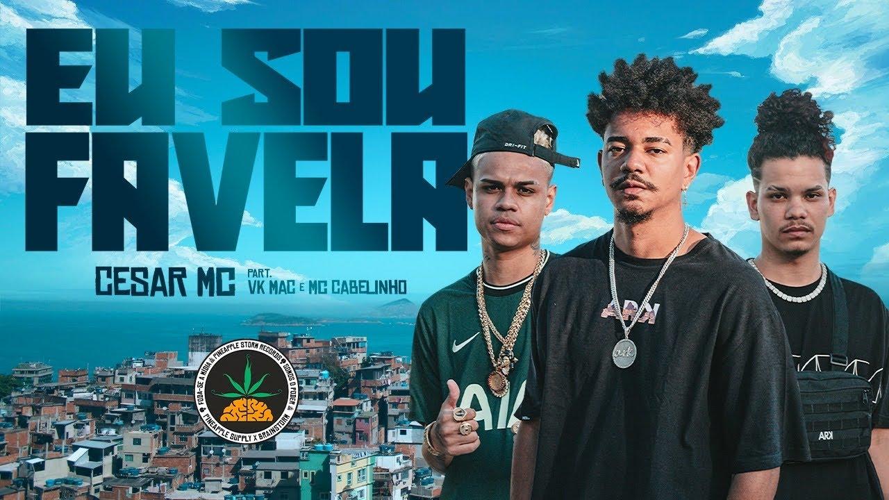 Cesar Mc - Eu Sou Favela part. Vk Mac e Mc Cabelinho (Videoclipe Oficial)