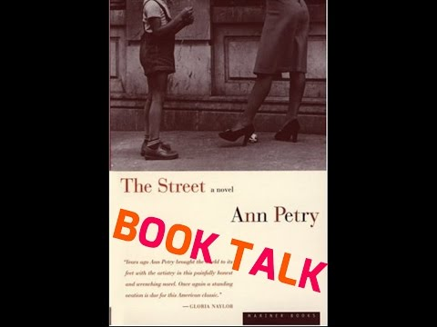 an analysis of the novel the street by ann petry