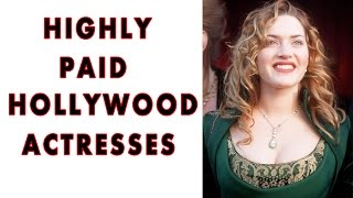 Most Talented & Highly Paid Women of Hollywood