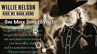 Willie Nelson - One More Song to Write (2019)