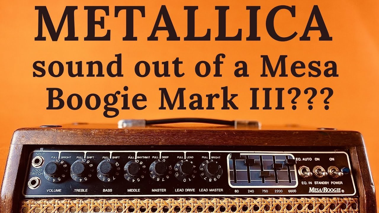 Metallica Sound at min 05:45 with a Boogie Mark III instead of a Mark IIC and other overdrive sounds