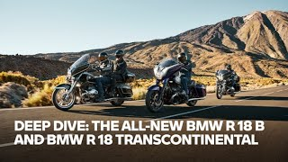 The all-new BMW R 18 B and BMW R 18 Transcontinental | #RideAndTalk