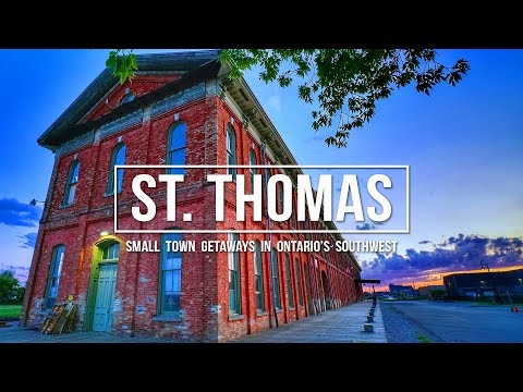 WEEKEND ITINERARY In ST. THOMAS, ONTARIO!