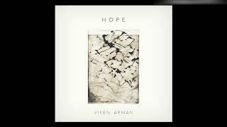 VIKEN ARMAN - Hope (Original Mix)