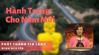 Hành Trang Cho Năm Mới - Phát Thanh Tin Lành