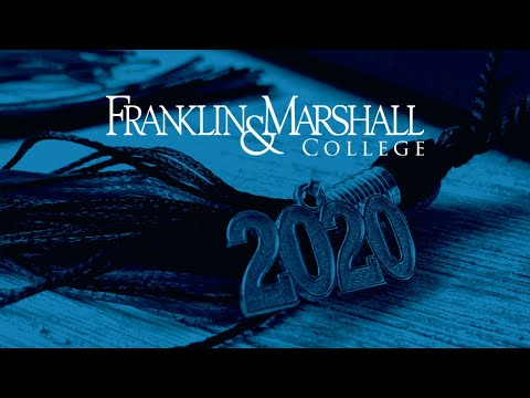 Franklin & Marshall College: 2020 Commencement Recognition Celebration