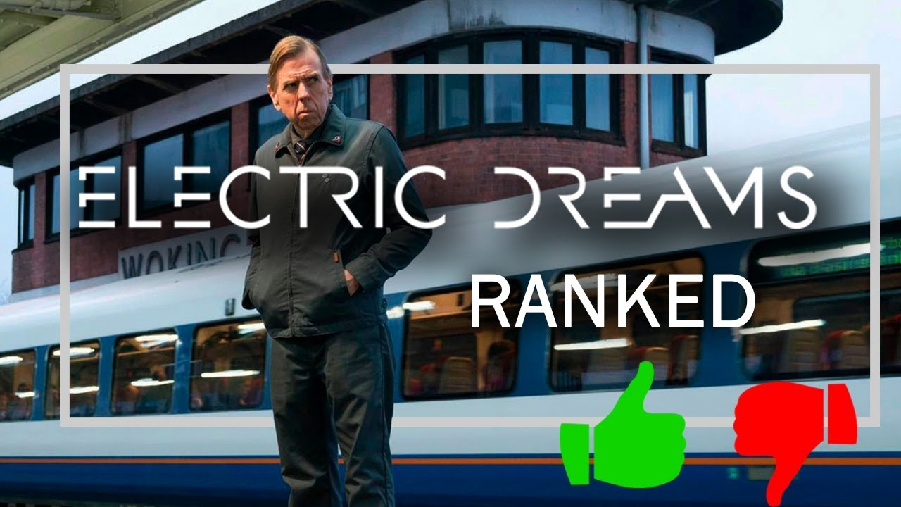 All Electric Dreams Episodes Ranked