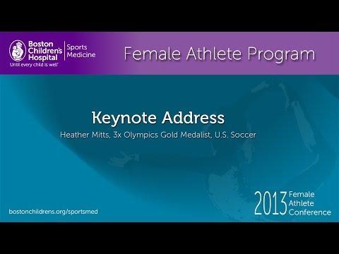 Keynote Address - Heather Mitts, 3 Time Olympics Gold Medalists - U.S. Soccer