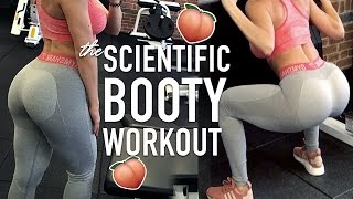 GROW YOUR BUTT Scientific Glute Workout  | BOOTY TRAINING SCIENCE Pt.2