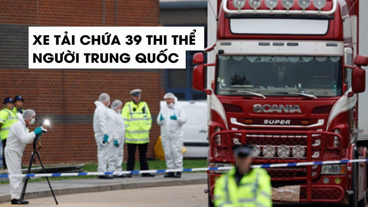 39 thi thể trong xe container ở Anh đều là người Trung Quốc