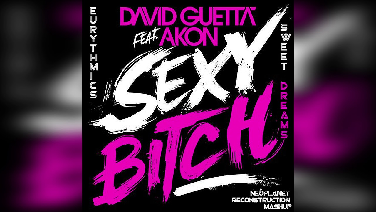 David guetta sexy bitch hq, extreme milf gape