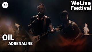 OIL - Adrenaline | WeLive - Das Online-Musikfestival | Corona Special