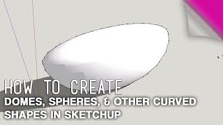 Video How To Create Domes, Spheres & Other Curved Shapes in Sketchup download MP3, 3GP, MP4, WEBM, AVI, FLV Desember 2017