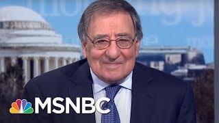 President Trump Generates Crisis And Chaos: Fmr. CIA Director Leon Panetta | Morning Joe | MSNBC