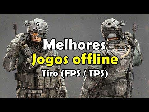 +25 MELHORES JOGOS DE TIRO OFFLINE (FPS / TPS) ANDROID E IOS
