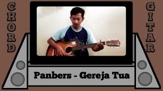 Chord Gereja Tua - Panbers