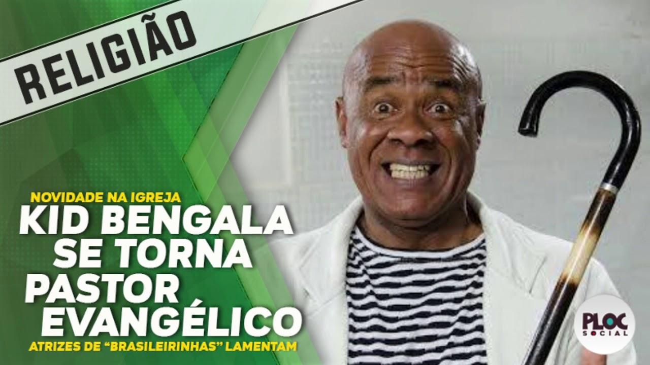 KID BENGALA É O MAIS NOVO PASTOR EVANGÉLICO DO BRASIL • ATRIZES LAMENTAM