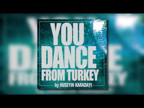 Hüseyin Karadayı - You Dance Interlude
