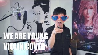 FUN - We Are Young - Jun Sung Ahn Violin Cover