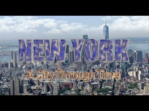 New York: A City Through Time
