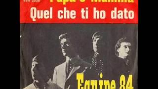 EQUIPE 84     QUEL CHE TI HO DATO     1964