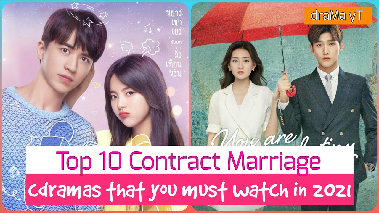 Download Top 10 Chinese Dramas about Contract Marriage! draMa yT