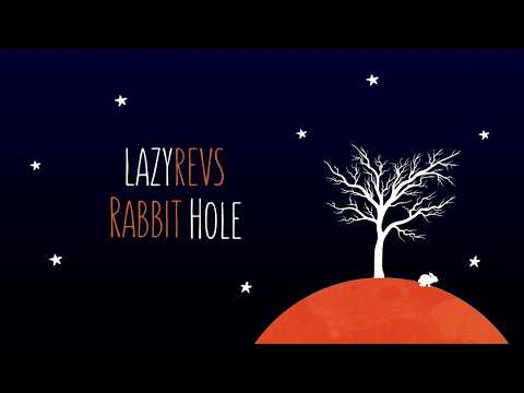 Lazyrevs - Rabbit Hole