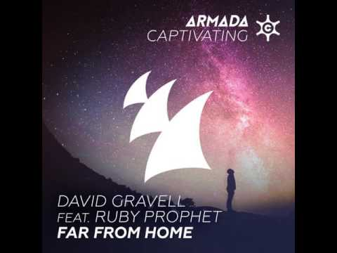 David Gravell Feat Ruby Prophet - Far From Home (Extended Mix)