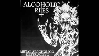Alcoholic Rites (Metal Alcoholico - Destructivo Full (Ep) )