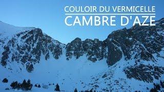 Cambre d'Aze - Mount 2750 m - Couloir du Vermicelle - Pyrénées Orientales