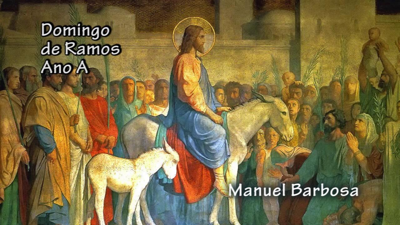 Domingo De Ramos Ano A Youtube