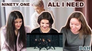 Реакция на NINETY ONE - ALL I NEED | MV Reaction