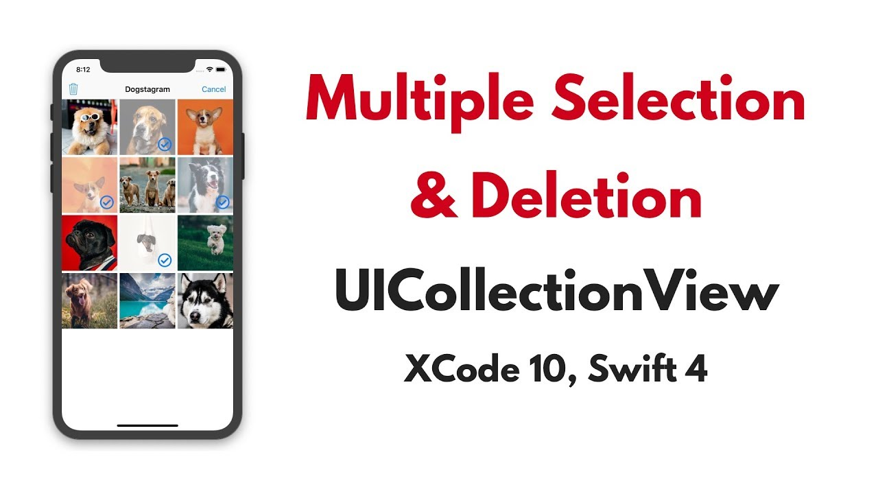 UICollectionView Tutorial: Select Multiple items & Delete  UICollectionViewCell Xcode 10, Swift 4