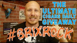#BRIXROCK | The ULTIMATE Cigars Daily Giveaway!