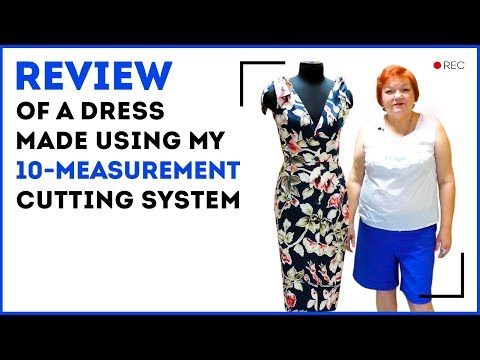 Review of a dress made using my 10-measurement cutting system. How to adjust the basic pattern.