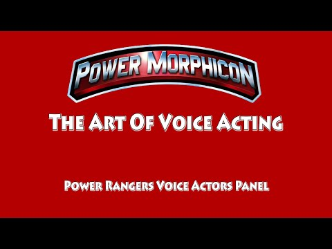 The Art Of Voice Acting (Power Rangers Voice Actors Panel) | Power Morphicon 2016