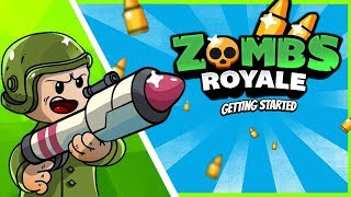 ZOMBS Royale + Fortnite.io - Getting Started