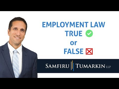 Employment Law: True or False