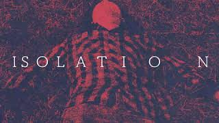 ANOTIIER ME - Isolation (Official Audio)