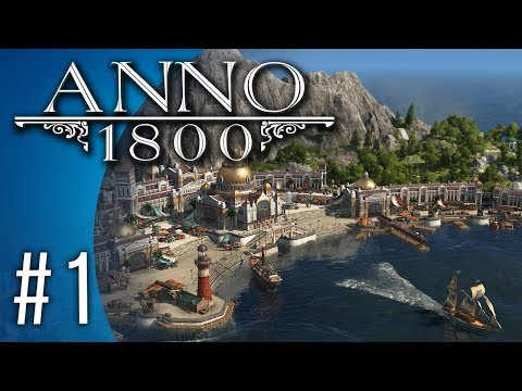 Anno 1800 #1 - Ditchwater